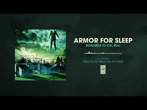 "Armor For Sleep ""Remember To Feel Real"""