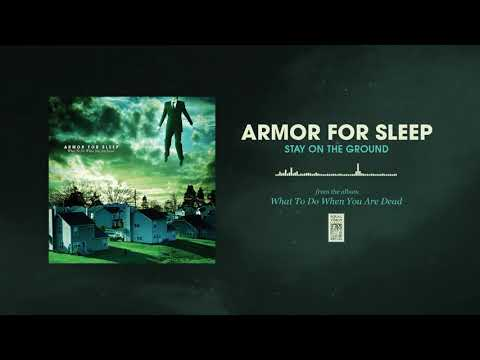 "Armor For Sleep ""Stay On The Ground"""
