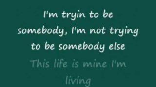 3 Doors Down - Be Somebody