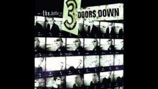 3 Doors Down - The Better Life