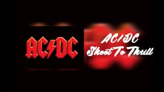 ac dc shoot to thrill youtube music 320x180 - AC/DC - Shoot to Thrill