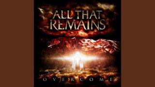 All That Remains - Forever In Your Hands