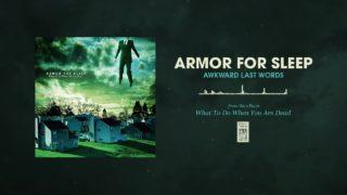 Armor For Sleep - Awkward Last Words