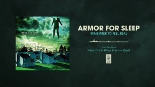 Armor For Sleep - Remember To Feel Real