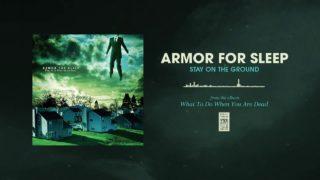 Armor For Sleep - Stay On The Ground