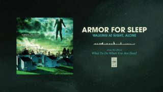 Armor For Sleep - Walking At Night, Alone