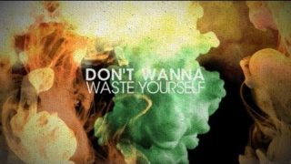 axer dont waste yourself youtube music 320x180 - Axer - Don't Waste Yourself
