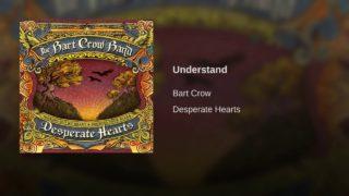 Bart Crow Band - Understand