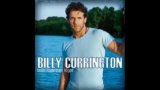 Billy Currington - Why Why Why
