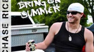 Chase Rice - Bring On Summer