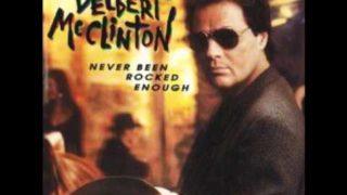 Delbert McClinton - Have A Little Faith In Me