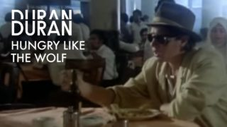 duran duran hungry like the wolf youtube music 320x180 - Duran Duran - Hungry Like The Wolf