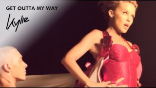 kylie minogue get outta my way youtube music 320x180 - Kylie Minogue - Get Outta My Way