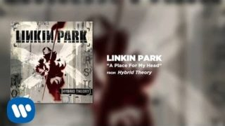 linkin park a place for my head youtube music 320x180 - Linkin Park - A Place For My Head