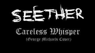 seether careless whisper youtube music 320x180 - Seether - Careless Whisper