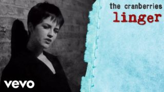the cranberries linger youtube music 320x180 - The Cranberries - Linger