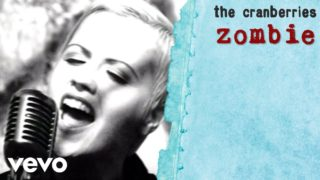 the cranberries zombie youtube music 320x180 - The Cranberries - Zombie